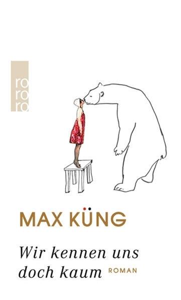 Bild von Küng, Max: Wir kennen uns doch kaum