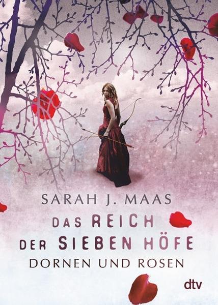 Bild von Maas, Sarah J. : Das Reich der sieben Höfe - Dornen und Rosen
