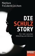 Bild von Feldenkirchen, Markus: Die Schulz-Story