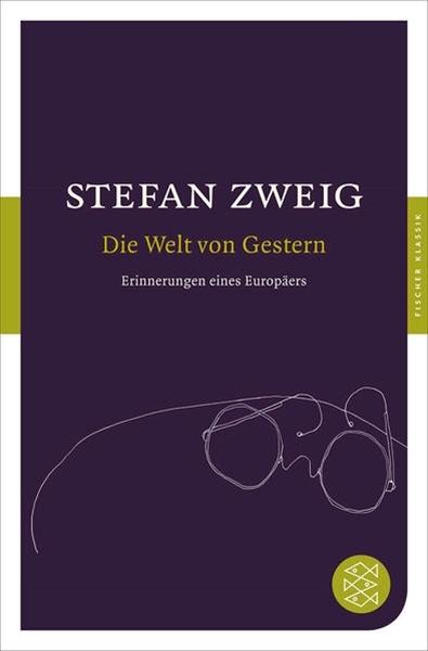 Bild von Zweig, Stefan: Die Welt von Gestern
