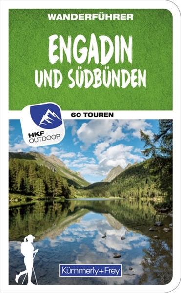 Bild von Heitzmann, Wolfgang : Engadin und Südbünden Wanderführer