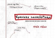 Bild von Vigen, Tyler: Spurious Correlations