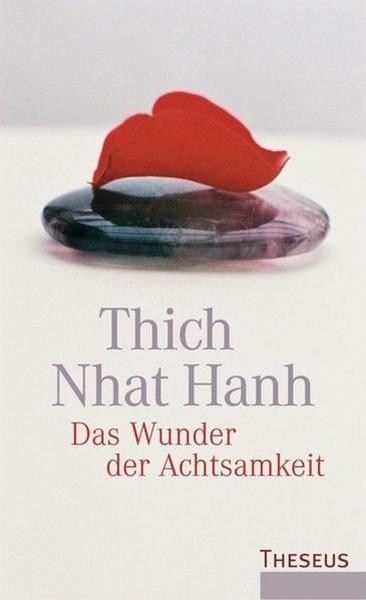 Bild von Nhat Hanh, Thich: Das Wunder der Achtsamkeit