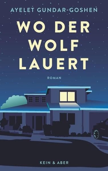 Bild von Gundar-Goshen, Ayelet : Wo der Wolf lauert
