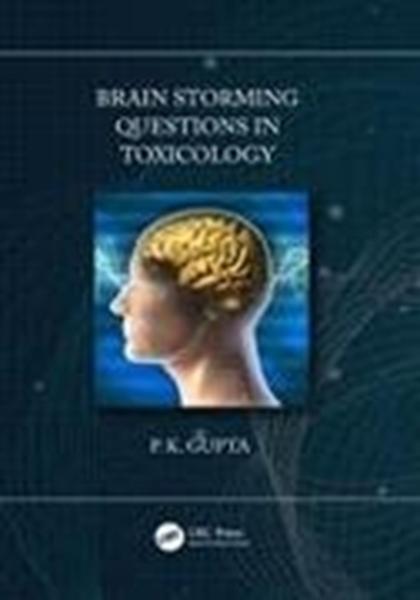 Bild von Gupta, P. K.: Brainstorming Questions in Toxicology