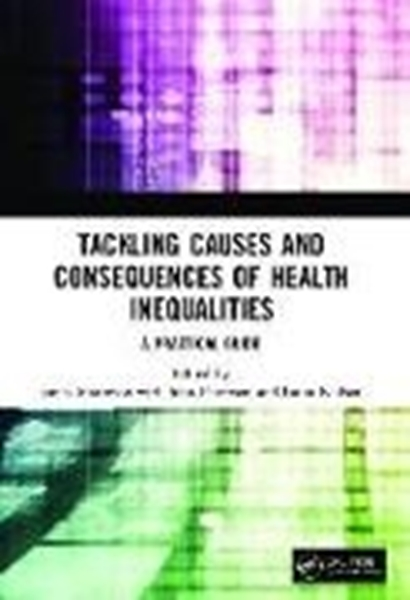 Bild von Matheson, James (Hrsg.) : Tackling Causes and Consequences of Health Inequalities