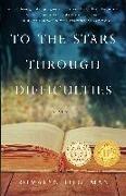 Bild von Tilghman, Romalyn: To the Stars Through Difficulties