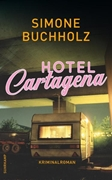 Bild von Buchholz, Simone: Hotel Cartagena