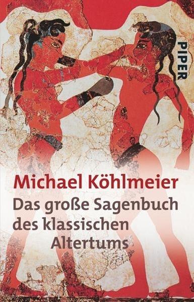 Bild von Köhlmeier, Michael: Das grosse Sagenbuch des klassischen Altertums