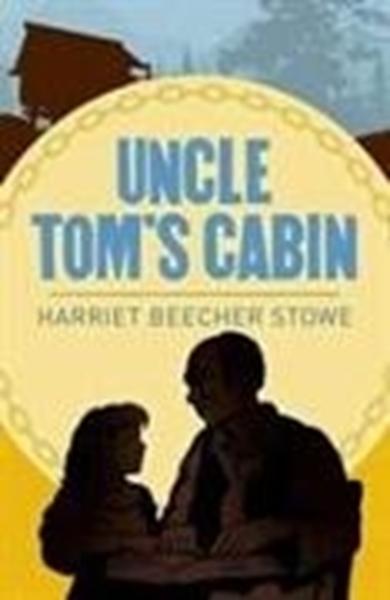 Bild von Harriet, Beecher Stowe: Uncle Toms Cabin