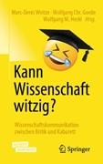Bild von Weitze, Marc-Denis (Hrsg.) : Kann Wissenschaft witzig?