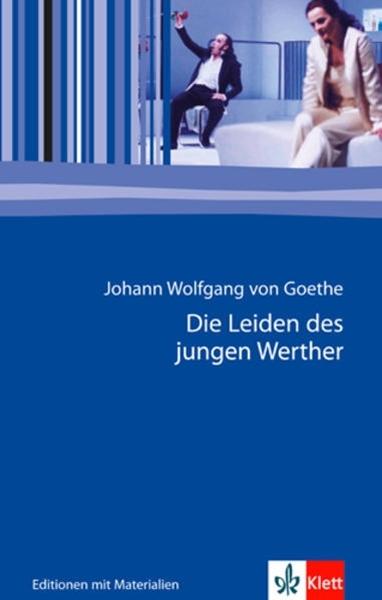 Bild von Goethe, Johann Wolfgang von : Die Leiden des jungen Werther