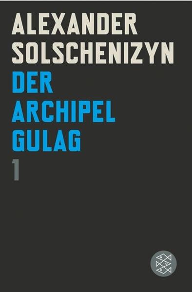 Bild von Solschenizyn, Alexander: Bd. 1: Der Archipel GULAG I - Der Archipel GULAG