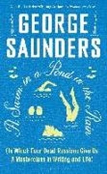 Bild von Saunders, George: A Swim in a Pond in the Rain