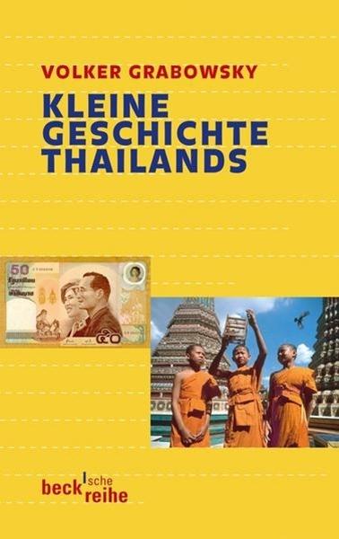 Bild von Grabowsky, Volker: Kleine Geschichte Thailands