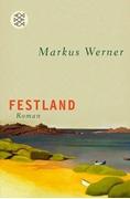 Bild von Werner, Markus: Festland