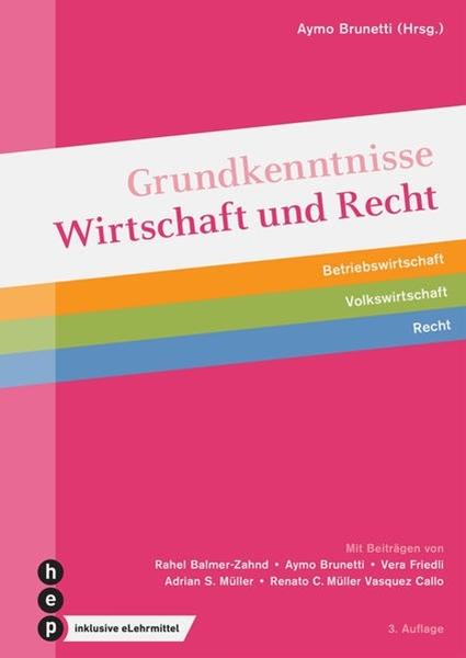 Bild von Brunetti, Aymo : Grundkenntnisse Wirtschaft und Recht (Print inkl. eLehrmittel)