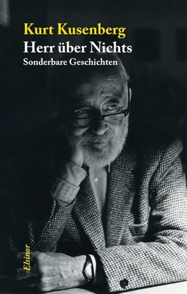 Bild von Kusenberg, Kurt : Herr über nichts