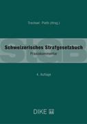 Bild von Pieth, Mark (Hrsg.) : Schweizerisches Strafgesetzbuch