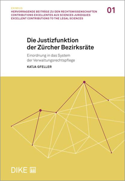 Bild von Gfeller, Katja: Die Justizfunktion der Zürcher Bezirksräte