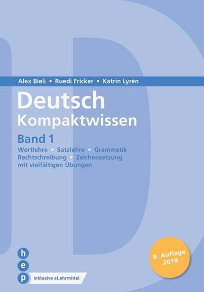 Bild von Bieli, Alex : Deutsch Kompaktwissen. Band 1 (Print inkl. eLehrmittel)