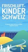 Bild von Schoutens, Melinda : Frischluftkinder Schweiz
