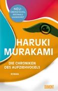 Bild von Murakami, Haruki : Die Chroniken des Aufziehvogels