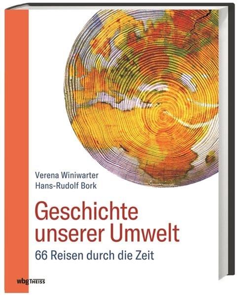 Bild von Bork, Hans-Rudolf : Geschichte unserer Umwelt