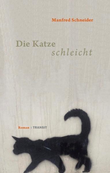 Bild von Schneider, Manfred: Die Katze schleicht