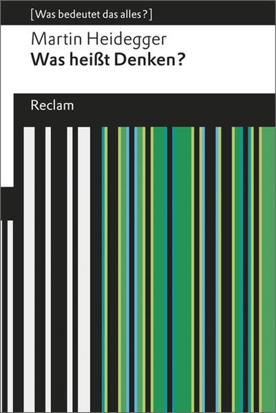 Bild von Heidegger, Martin : Was heißt Denken?