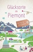 Bild von Beckmann, Dagmar : Glücksorte im Piemont
