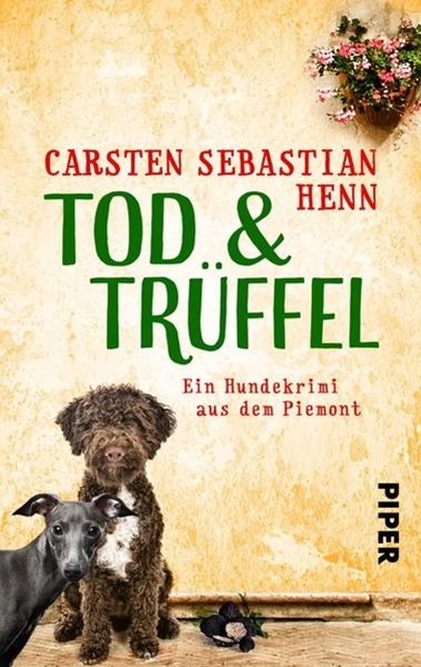 Bild von Henn, Carsten Sebastian: TOD & TRÜFFEL