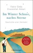Bild von Geda, Fabio : Im Winter Schnee, nachts Sterne. Geschichte einer Heimkehr