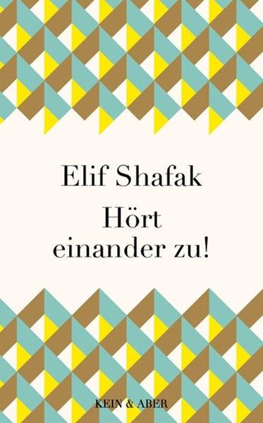 Bild von Shafak, Elif : Hört einander zu!