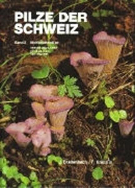 Bild von Breitenbach, Josef : Pilze der Schweiz 02. Nichtblätterpilze. Heterobasidiomycetes, Aphyllophorales, Gastromycetes