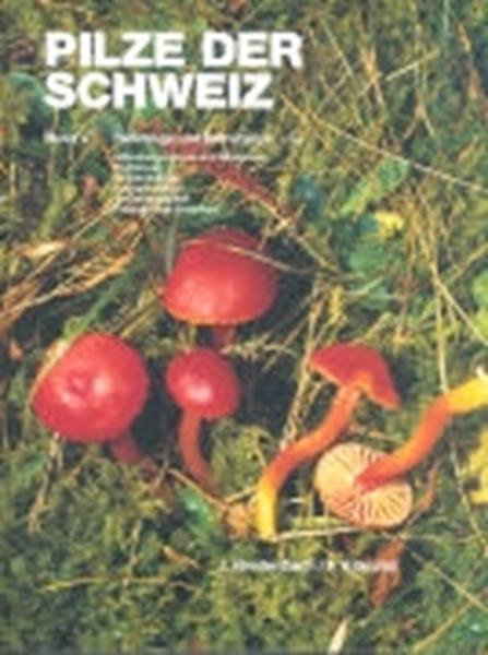 Bild von Breitenbach, Josef : Pilze der Schweiz 03. Röhrlinge und Blätterpilze 1. Teil
