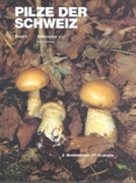 Bild von Breitenbach, Josef : Pilze der Schweiz 05. Blätterpilze 3. Teil