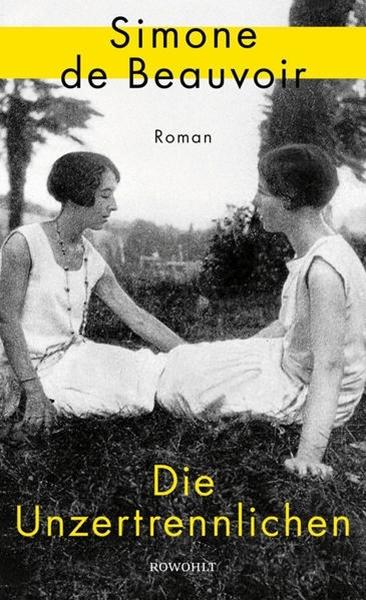 Bild von Beauvoir, Simone de : Die Unzertrennlichen