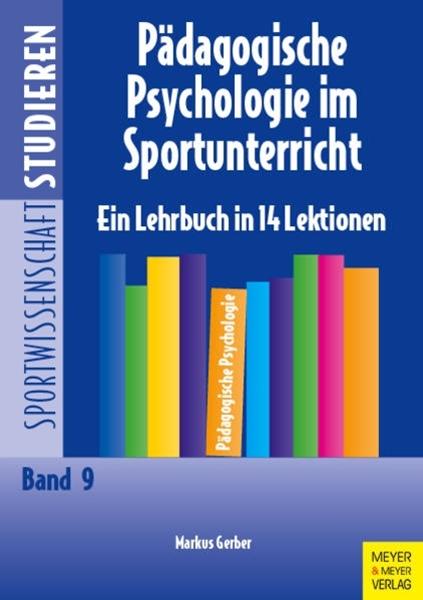 Bild von Gerber, Markus : Pädagogische Psychologie im Sportunterricht