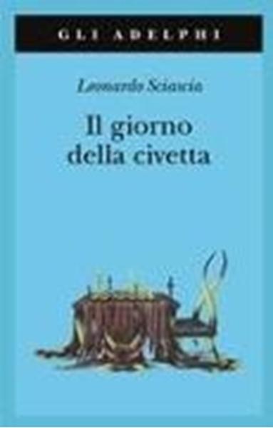 Bild von Sciascia, Leonardo: Giorno della civetta
