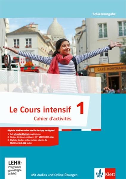 Bild von Le Cours intensif 1. Cahier d'activités mit MP3-CD und Lernsoftware