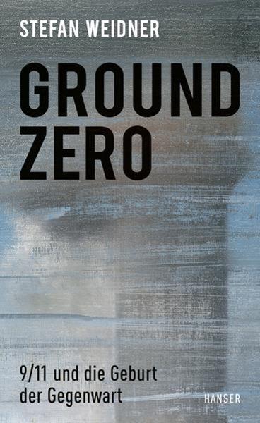 Bild von Weidner, Stefan: Ground Zero