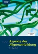 Bild von Fuchs, Jakob : Aspekte der Allgemeinbildung (Standard-Ausgabe) - inkl. E-Book