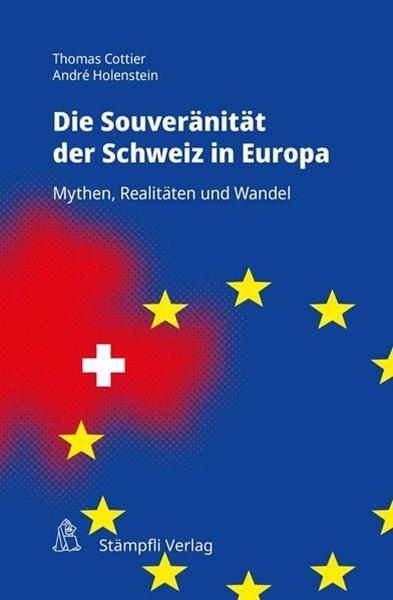 Bild von Cottier, Thomas : Souveränität der Schweiz in Europa