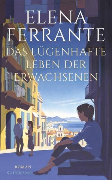 Bild von Ferrante, Elena : Das lügenhafte Leben der Erwachsenen