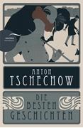 Bild von Tschechow, Anton: Anton Tschechow - Die besten Geschichten