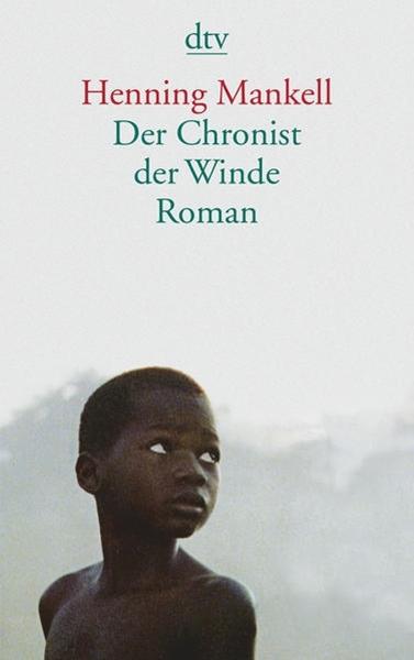 Bild von Mankell, Henning : Der Chronist der Winde
