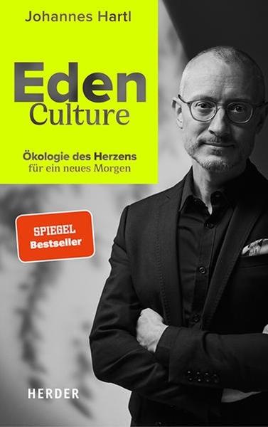 Bild von Hartl, Johannes: Eden Culture