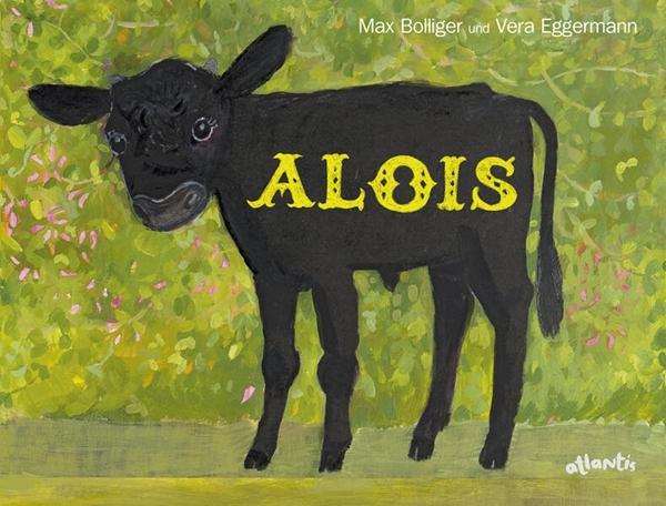 Bild von Bolliger, Max : Alois