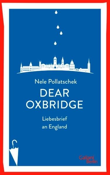 Bild von Pollatschek, Nele: Dear Oxbridge